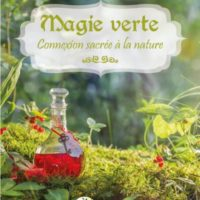 Magie verte – Connexion sacrée à la nature