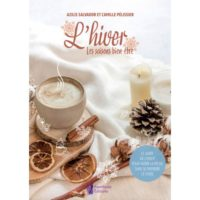 L'Hiver : Les Saisons Bien-Être