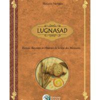 Lugnasad : Rituels, Recettes Et Histoire