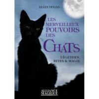 Les Merveilleux Pouvoirs Des Chats