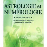 Astrologie et Numérologie – Guide pratique