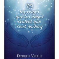 10 messages que les anges veulent que vous sachiez